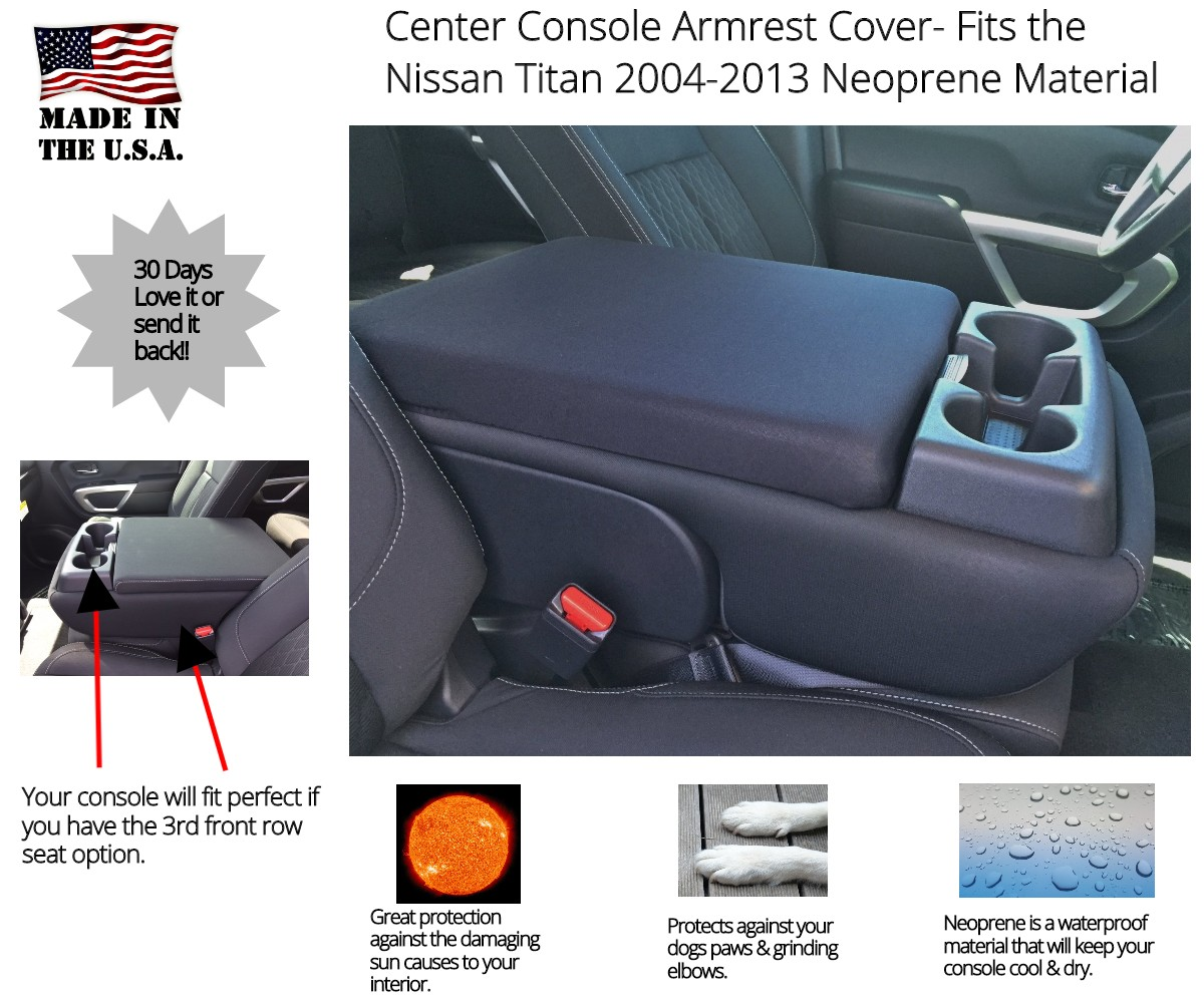 Buy Neoprene Center Console Armrest Cover Fits the Nissan Titan 2004-2013 (With Front Middle Seat)
