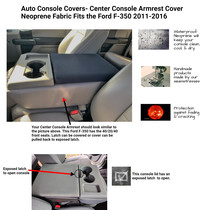 Neoprene Center Console Armrest Cover fits the Ford Truck F-350 2011-2016 with 40/20/40 front seat